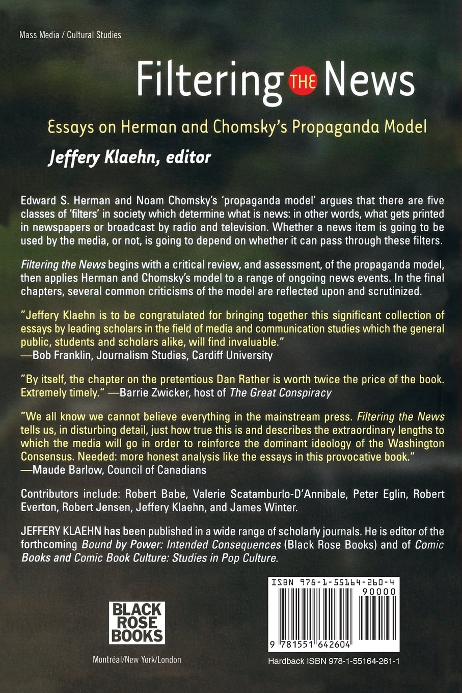filtering the news essays on herman and chomsky s propaganda filtering the news essays on herman and chomsky s propaganda model jeffery klaehn 9781551642604 com books