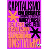 Capitalismo em Debate - uma conversa na teoria critica (Em Portugues do Brasil)