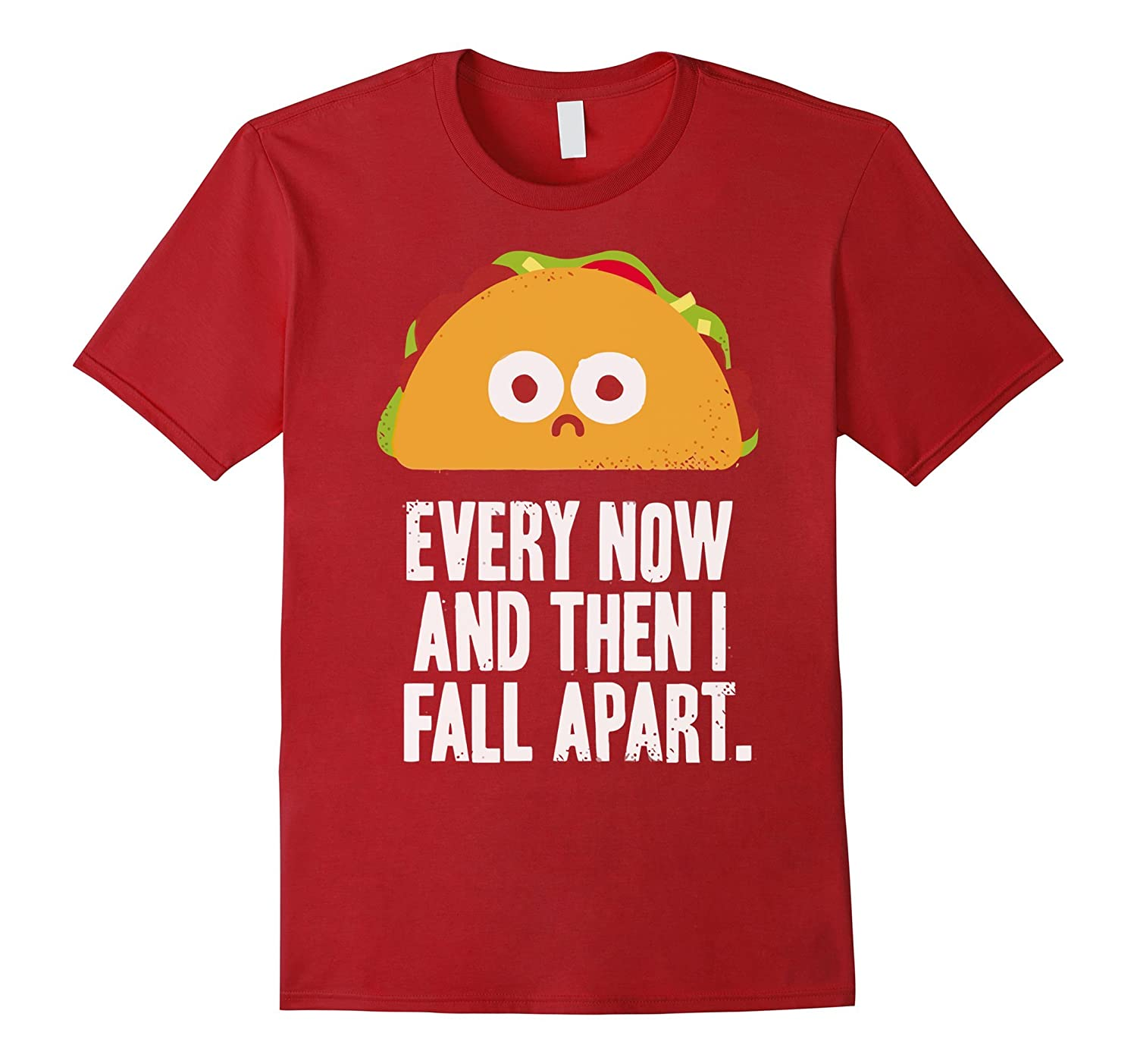 78221b1d9 Every Now And Then I Fall Apart T-Shirt-BN – Banazatee