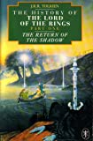 The Return of the Shadow (The History of Middle-Earth)