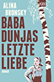 Baba Dunjas letzte Liebe: Roman (German Edition)