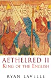 Aethelred II: King of the English 978-1016 (English Monarchs)
