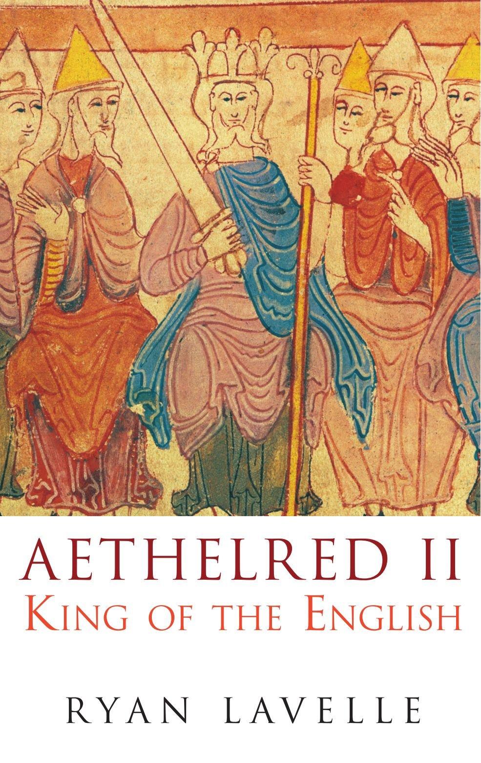 Download Aethelred II: King of the English (English Monarchs) pdf epub
