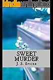 Sweet Murder: A Blackbridge Novel