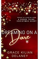 Dreaming on a Dare: A Shore Thing Christmas Novelette (A Shore Thing Novel) Kindle Edition