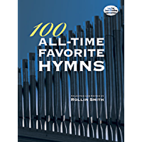 100 All-Time Favorite Hymns (Dover Music for Organ) book cover