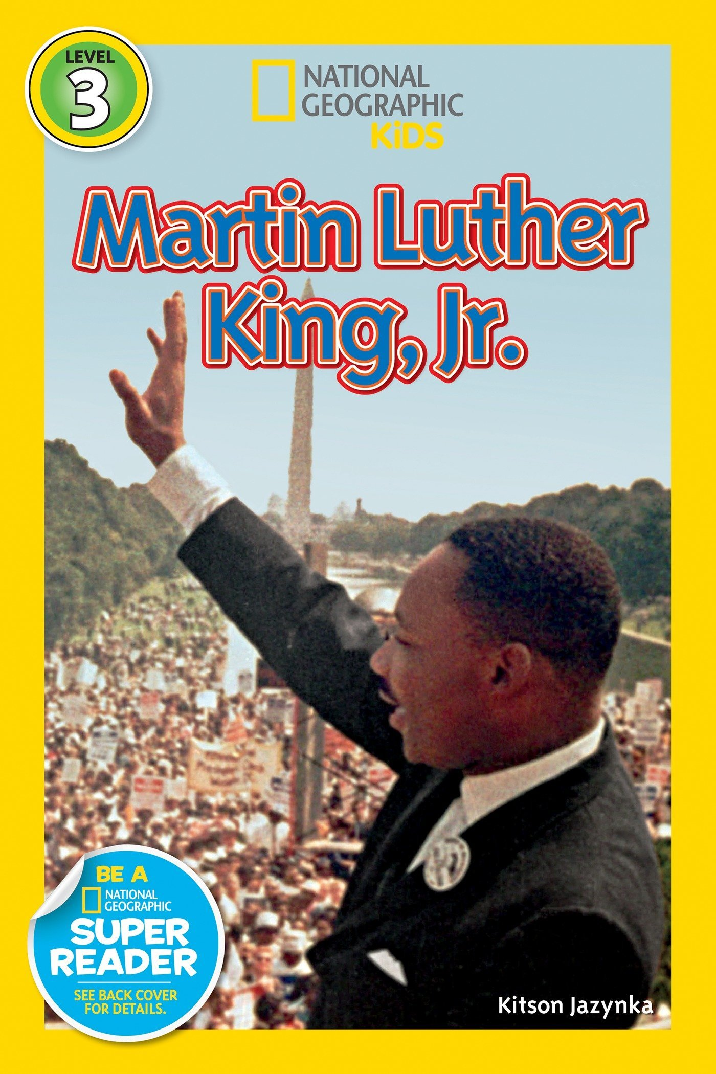Martin Luther King Jr. (National Geographic Readers-level 3)