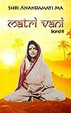 Matri Vani, Band II: Worte der Liebe und Weisheit