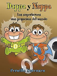 Dappa y Nappa - Los superhéroes mas pequeños del mundo (Dappa & Nappa nº 1
