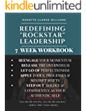 """Redefining """"ROCKSTAR"""" Leadership: 7 Week Workbook (RRL 2)"""