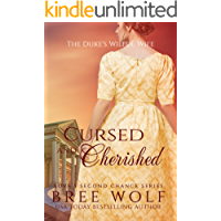 Cursed & Cherished: The Duke's Wilful Wife (Love's Second Chance Book 2) (English Edition)