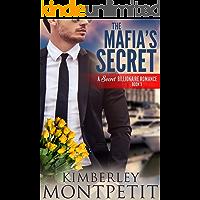 The Mafia's Secret (A Secret Billionaire Romance Book 3)
