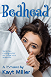 Bedhead: A Romance (English Edition)