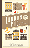 A London Pub for Every Occasion: 161 tried-and-tested pubs in a pocket-sized guide that's perfect for Londoners and travellers alike (Herb Lester Associates)