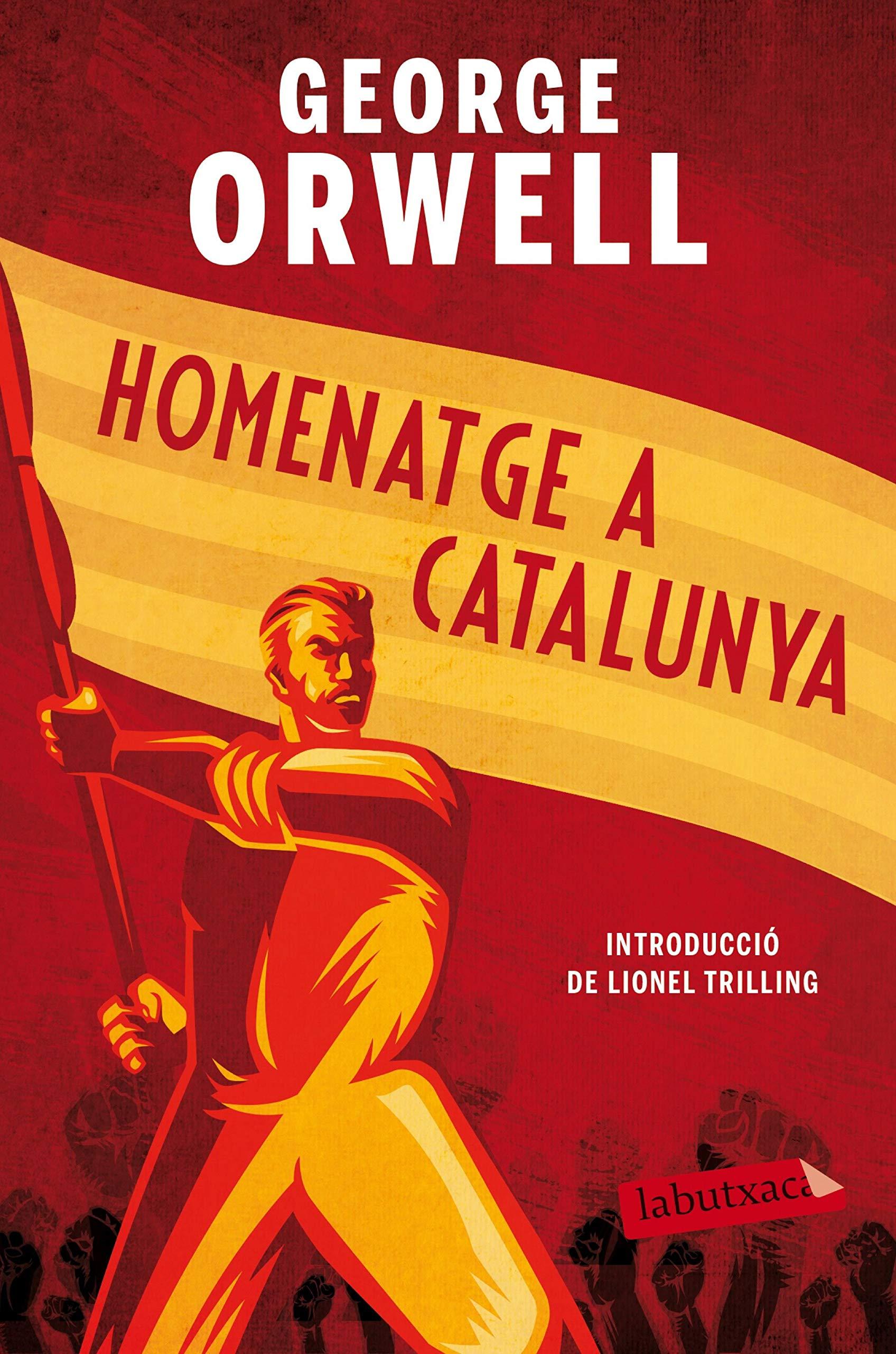 Homenatge a Catalunya: Introducció de Lionel trilling LABUTXACA: Amazon.es: Orwell, George, Folch i Camarasa, Ramon: Libros