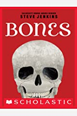 Bones: Skeletons and How They Work Kindle Edition