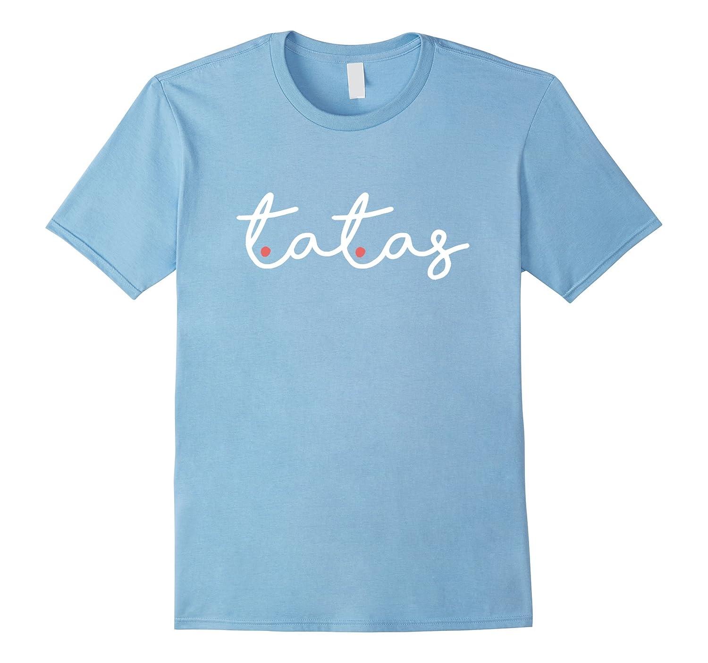 Tatas Funny Tee Shirt - White and Pink Text-CD
