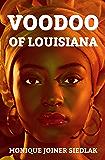 Voodoo of Louisiana (African Magic Book 5)