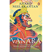 Vanara: The Legend of Baali, Sugreeva and Tara