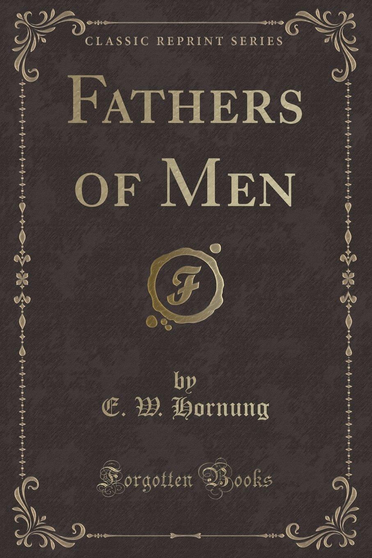Fathers of Men (Classic Reprint) ebook