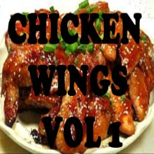 Chicken Wings Recipes Cookbook Vol 1