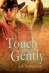 Touch Me Gently Kindle Edition