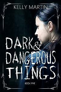 Dark and Dangerous Things (Haunted Houses Book 5)