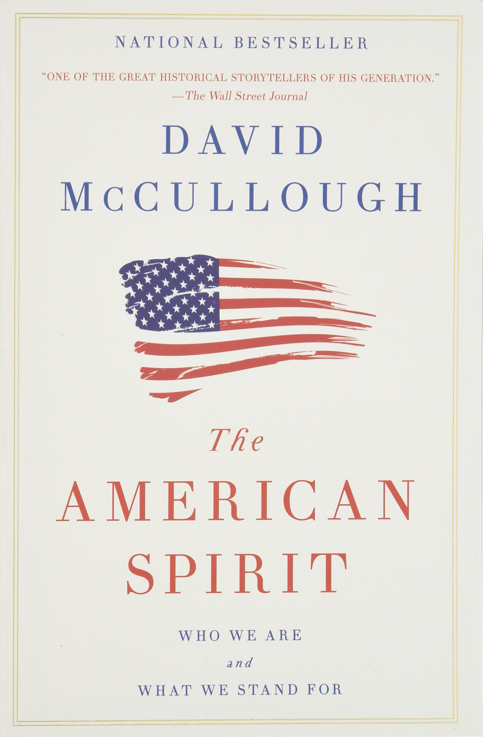 The American Spirit: Who We Are and What We Stand For ebook