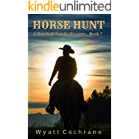Horse Hunt: A Marshall Family Western - Book 7