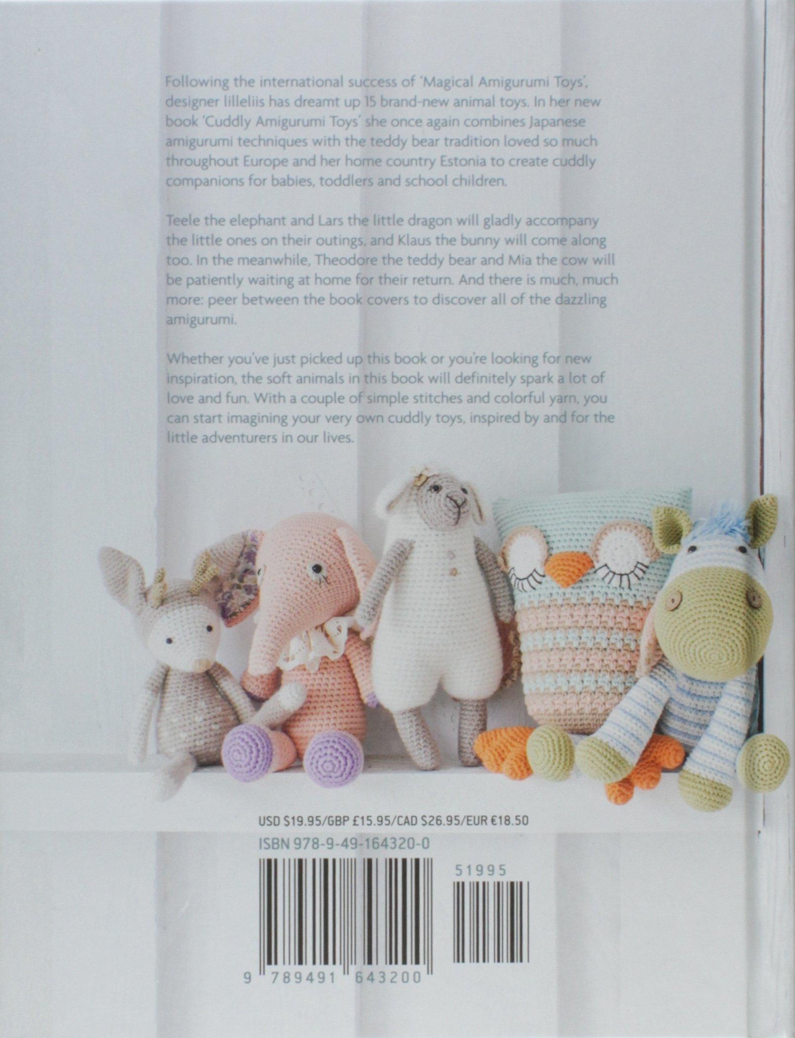 Cuddly Amigurumi Toys: 15 New Crochet Projects by Lilleliis: Amazon ...