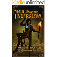 Vaults Of The Undergloom (Farshore Chronicles Book 4)