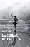 La ciudad de la furia (Spanish Edition)
