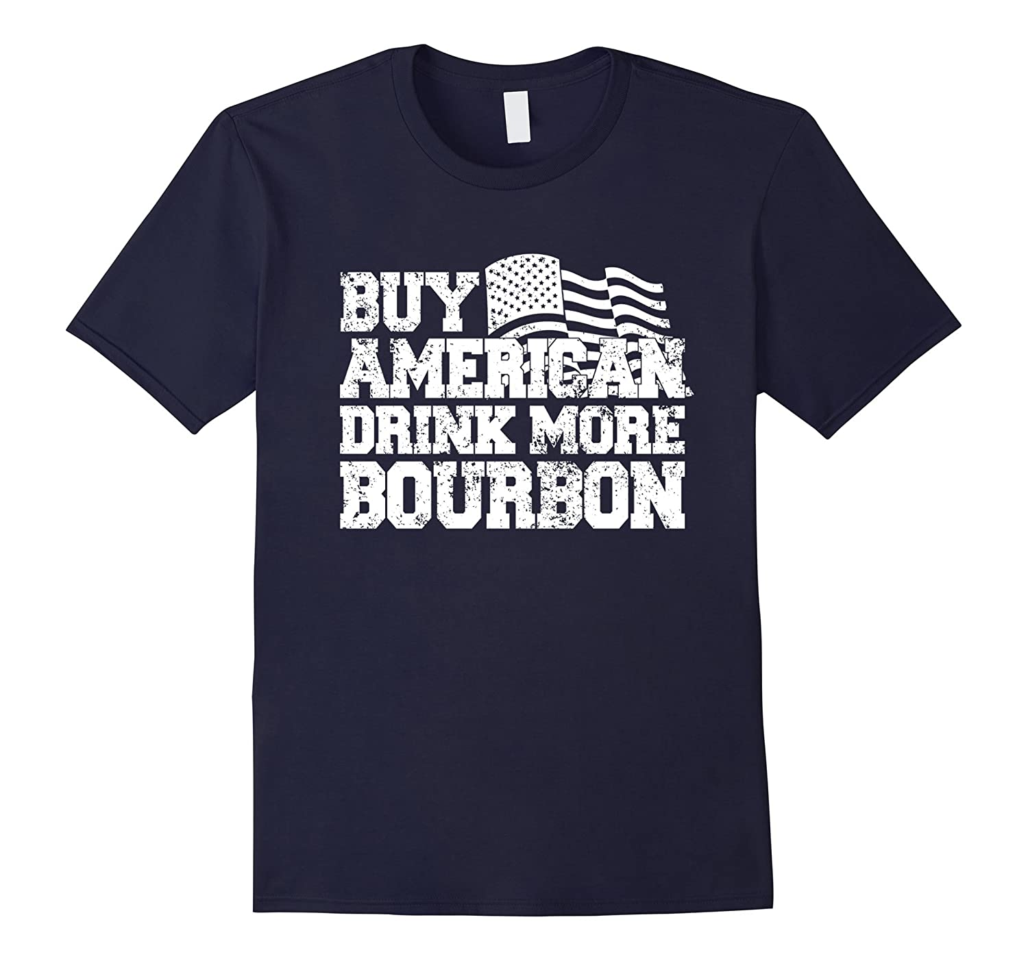 Buy American Drink More Bourbon Funny T-Shirt-TH