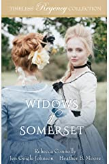 Widows of Somerset (Timeless Regency Collection Book 15) Kindle Edition