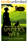 Miss Knight and the Spider's Web (Society for Paranormals Book 6)