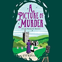 A Picture of Murder: A Lady Hardcastle Mystery, Book 4