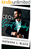 CEO's Secret Baby: A Single Dad & Nanny Romance