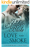 Love and Smoke (The Contemporary Collection Book 4)