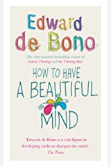 How To Have A Beautiful Mind Kindle Edition