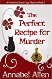 The Perfect Recipe for Murder (A Cloverleaf Cove Cozy Mystery Book 1)
