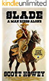 Slade: A Man Rides Alone
