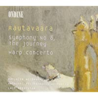 Rautavaara: Symphony No. 8 'The Journey' - Harp Concerto