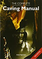 The Complete Caving