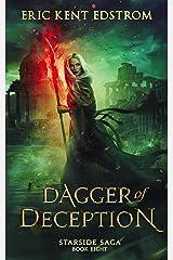 Dagger of Deception (Starside Saga Book 8) Kindle Edition