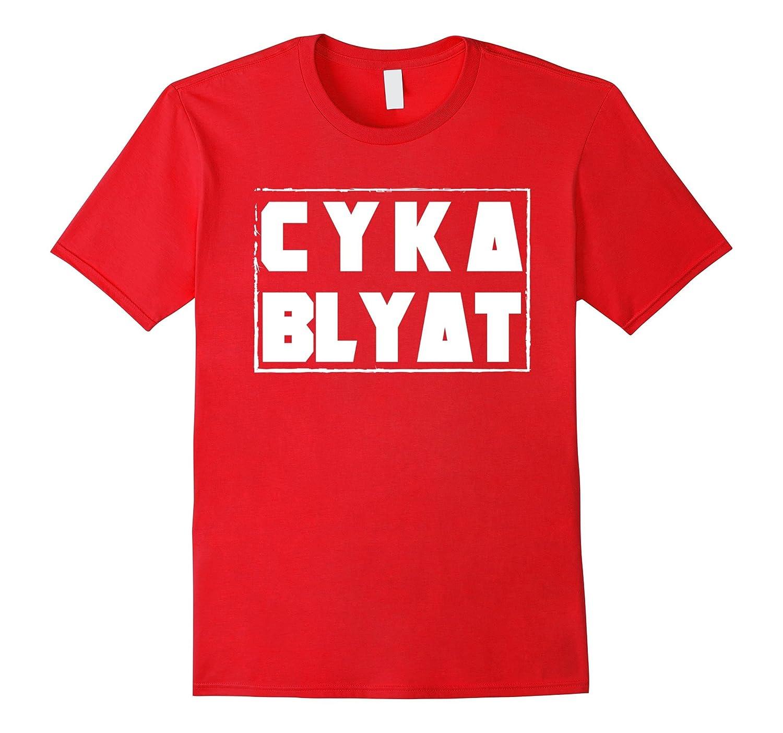 cyka blyat russian funny fps gaming meme t shirt anz anztshirt