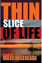 Thin Slice of Life Kindle Edition