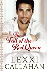 The Fall of the Red Queen (Self Made Men...Southern Style Book 3) Kindle Edition