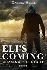 Eli's Coming (Chasing The Night Book 1) Kindle Edition