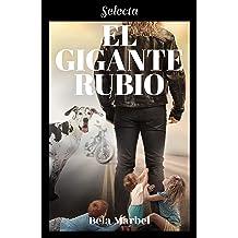 El gigante rubio (Segundas oportunidades) (Spanish Edition) Apr 18, 2019