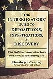The Interrogators Guide to